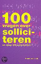 100 Vragen Over Solliciteren