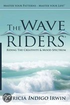 The Wave Riders - Riding the Creativity & Mood Spectrum