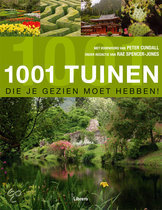 1001 Tuinen Die Je Gezien Moet Hebben!