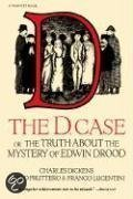The D. Case: Or the Truth about the Mystery of Edwin Drood
