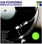 538 Powermix: Mixed By Dj Deviouss