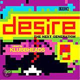 Klubbheads - Desire - the next generation