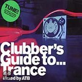 Clubber's Guide To Trance - Mixed by ATB