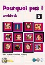 Werkboek Pourquoi Pas 5