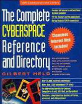 The Complete Cyberspace Reference & Directory