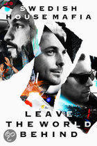 Swedish House Mafia - Swedish House Mafia: Leave The World (DVD + 2CD)
