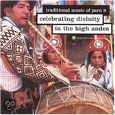 Peru 5. Celebrating Divinity In The