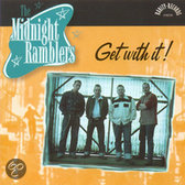 The Midnight Ramblers - Get With It