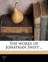 The Works of Jonathan Swift .. Volume 7