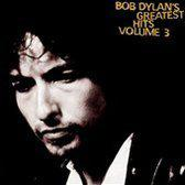 Bob Dylan's Greatest Hits Vol. 3