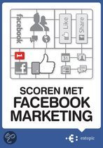 Scoren met Facebook marketing