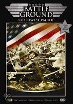 Battleground - Southwest Pacific