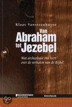 Van Abraham Tot Jezebel