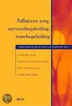 Palliatieve Zorg, Stervensbegeleiding, Rouwbegeleiding