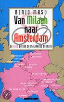 Van Milaan Naar Amsterdam