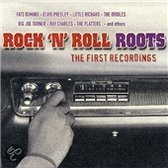 Various Artists -Rock'N Roll Roots - The First Recordings