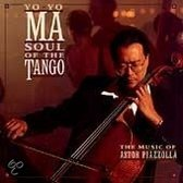 Soul of the Tango - The Music of Astor Piazzolla / Yo-Yo Ma