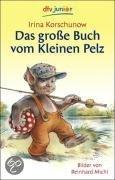Das große Buch vom Kleinen Pelz