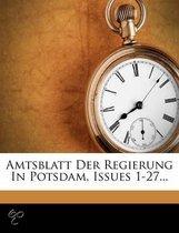 Amtsblatt Der Regierung in Potsdam, Issues 1-27...