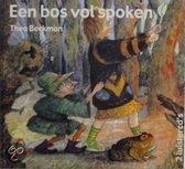Een bos vol spoken (luisterboek)