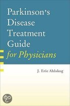 Parkinson's Disease Treatment Guide For Physicians