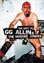 G.G. Allin - Best Of GG Allin And The Murder Junkies