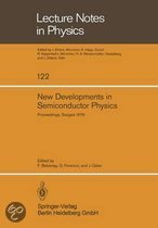 New Developments in Semiconductor Physics