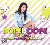 Nope Is Dope 1