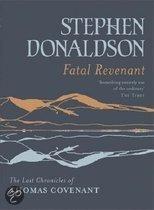 Last Chronicles Of Thomas Covenant (2): Fatal Revenant