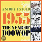 A Story Untold 1955 the Year of Doowop