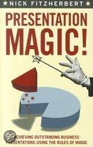 Presentation Magic!