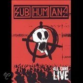 Subhumans (Uk) - All Gone Live