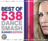 Best Of 538 Dance Smash - Summer Edition