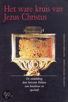 Het Ware Kruis Van Jezus Christus