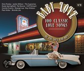 Baby Love - 100 Classic Love Songs Of The 50's And 60's