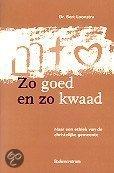 Zo Goed En Zo Kwaad