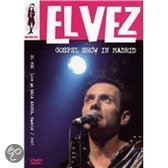 Elvez - Gospel Show In Madrid (Ntsc & Pal)