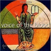 Voice of the Blood - Hildegard von Bingen / Sequentia