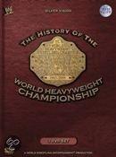 WWE - The History Of The World Heavyweight Championship