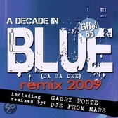 Blue (Da Ba Dee) Remix 2009