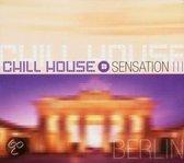Chill House Sensation: Berlin
