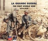 First World War 1914-1918 = La Grande Guerre