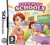 Let's Play, Schools