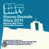 Big & Dirty House Sounds - Ibiza 2011