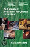 Zelf klussen:werken met hout,metaal cons