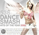 538 Dance Smash Hits Of The Year 2006
