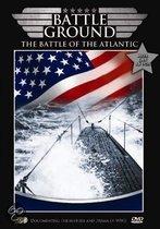 Battleground - The Battle Of The Atlantic