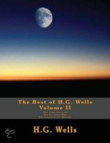 The Best of H.G. Wells, Volume II the Time Machine, the Invisible Man, the Island of Dr. Moreau
