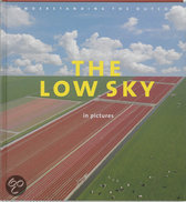 The Low Sky In Pictures