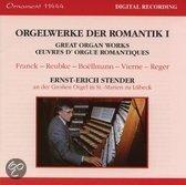 Romantic Organ Works Vol 1